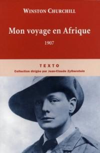 Mon voyage en Afrique : 1907