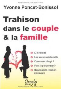 Trahison dans le couple et dans la famille