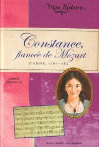 Constance, fiancée de Mozart: Vienne, 1781-1783