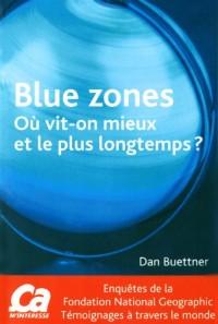 Blue zones : Où vit-on mieux et le plus longtemps ?