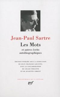 Les Mots : Et autres écrits autobiographiques