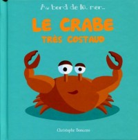 Le Crabe Tres Costaud - T 5 -