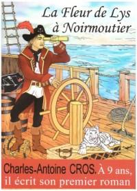 La Fleur de lys à Noirmoutier : une histoire de piraterie