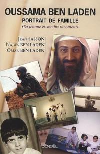 Oussama Ben Laden, portrait de famille : Sa femme et son fils racontent