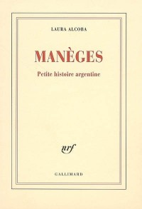 Manèges, petite histoire argentine