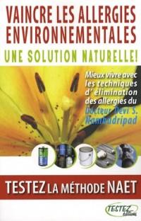 Vaincre les allergies environnementales : Une solution naturelle ! Testez la méthode NAET