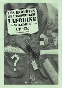 Les enquêtes de l'inspecteur Lafouine : Volume 3, CP-CE