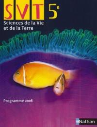 SVT 5e : Programme 2006