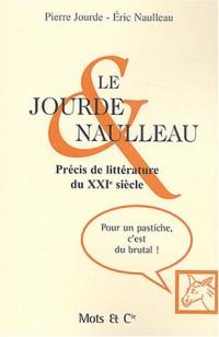 Le Jourde & Naulleau : Précis de littérature du XXIe siècle