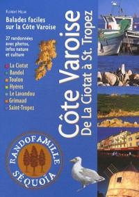 Côte varoise : De La Ciotat à Saint-Tropez