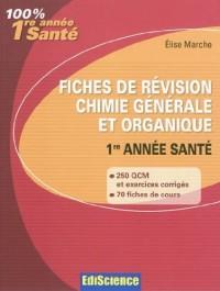 Fiches de révision Chimie générale et organique 1re année Santé: Rappel de cours, QCM et exercices corrigés