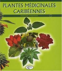 Plantes Medicinales Creoles Tome 1