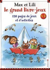 Le grand livre-jeux Max et Lili : Numéro 4