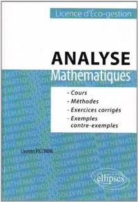 Mathématiques, analyse L1 eco-gestion : Cours, méthodes et exercices corrigés