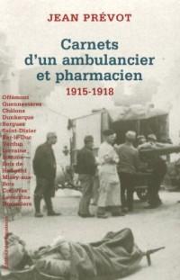 Carnet d'un ambulancier et pharmacien : De la bataille de Quennevières aux combats du Soissonnais 1915-1918