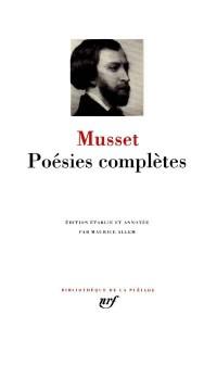 Musset : Poésies complètes