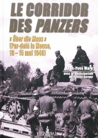 Le Corridor des Panzers : Über die Maas