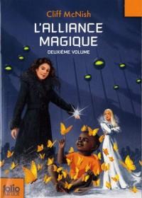 L'alliance magique : Second volume de la trilogie