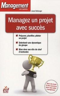Managez un projet avec succès