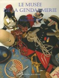La Gendarmerie nationale : Tome 5, Le musée de la gendarmerie 1871-1945