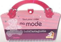 Tout pour créer ma mode Lulu Castagnette