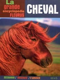 La grande encyclopédie du cheval