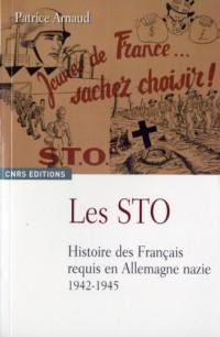 Les Sto : Histoire des Français requis en Allemagne nazie 1942-1945