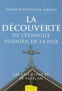 La découverte de l'Évangile essénien de la Paix - Les Esséniens et le Vatican
