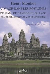 Voyage dans les royaumes de Siam, de Cambodge, de Laos : Et autres parties centrales de l'Indochine, 1858-1861