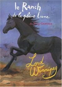 Le Ranch de la Pleine Lune : Lord Winnipeg