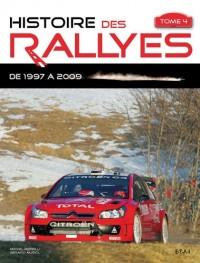 Histoire des rallyes : Tome 4, De 1997 à 2009