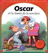 Oscar et la fessée de la sorcière