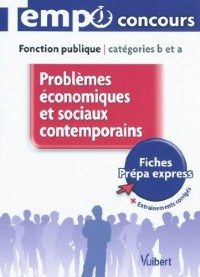 Problèmes économiques et sociaux contemporains : Fonction publique Catégories B et A
