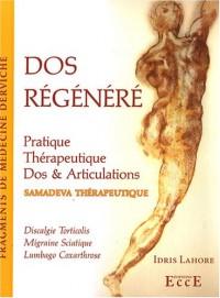 Dos régénéré : Pratique Thérapeutique, Dos & Articulations