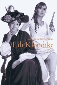 Lili Klondike, Tome 3