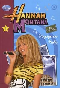 Hannah Montana 01 - Voyage en Italie