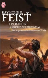 Krondor : La Guerre des Serpents, Tome 4 : Les fragments d'une couronne brisée