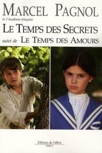 Le temps des secrets suivi de Le temps des amours