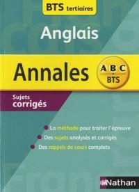 Anglais BTS tertiaires et indutriels : Annales 2010, sujets corrigés