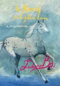 Le Ranch de la Pleine Lune, Tome 7 : Indiana boy