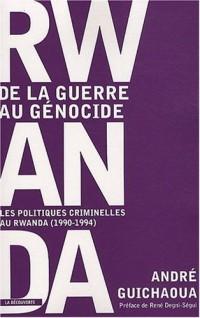 Rwanda, de la guerre au génocide