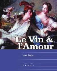 Le vin & l'amour