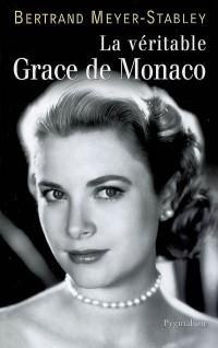 La véritable Grace de Monaco