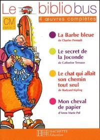 Le Bibliobus : Le Secret de la Joconde et Autres Récits, cycle 3 : CM