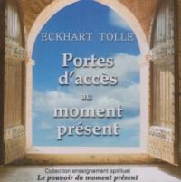 Portes sur le moment présent (CD audio)