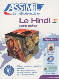 Le Hindi sans peine : Avec 4 CD audio (1CD audio MP3)