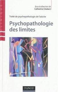 Traité de psychopathologie de l'adulte : Psychopathologie des limites