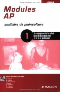 Module AP 1 : Accompagnement d'un enfant dans les activités d'éveil et de la vie quotidienne