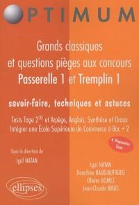 Passerelle 1 & Tremplin 1 : Grands classiques et questions pièges