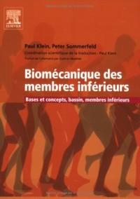Biomécanique des membres inférieurs : Bases et concepts, bassin, membres inférieurs